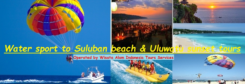 bali water sport tours, suluban beach tours, uluwatu sunset tours, jimbaran beach tours, one day bali tours