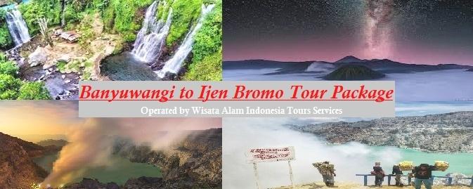 banyuwangi tours, ijen tours, bromo tours, blue fire ijen tours, ijen crater tours, banyuwangi to ijen, banyuwangi to bromo, bromo ijen tours