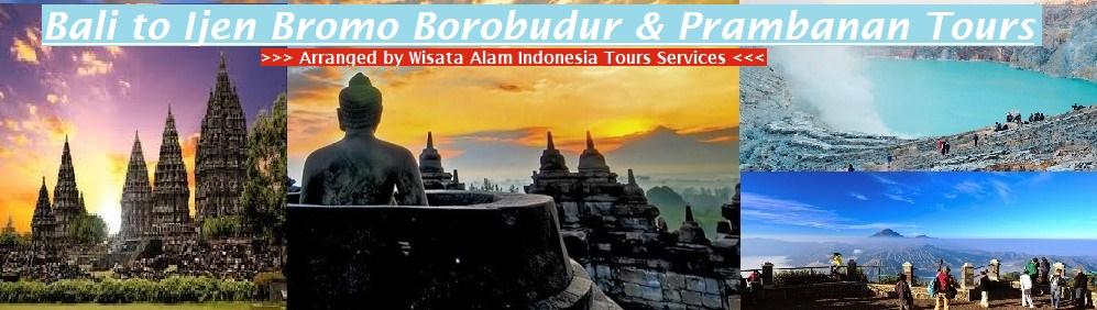 ijen tours, bromo tours, borobudur sunrise tours, prambanan temple tours, yogya tours