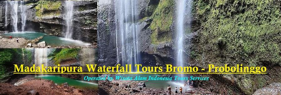 madakaripura waterfall tours, bromo tours madakaripura, probolinggo tours, probolinggo madakaripura waterfall tours