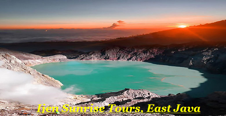 sunrise ijen crater, ijen crater sunrise, sunrise view ijen, ijen trip, ijen train, ijen expedition