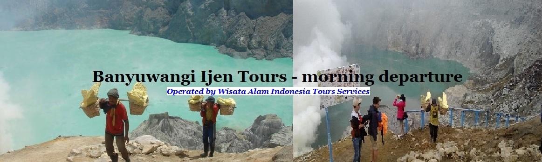 ijen tours banyuwangi, banyuwangi ijen tours, ijen crater tour banyuwangi
